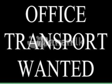 OFFICE TRANSPORT WANTED