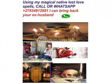 Permanent lost love spell caster +27834812681 Black magic spell UK, USA, South Africa, Canada Kuwait